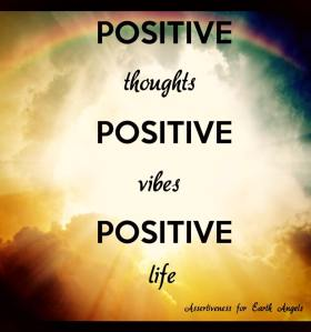 Positive thoughts, positive vibes_n