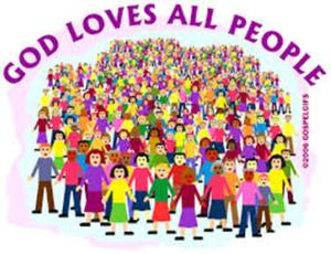 Larger God loves all people