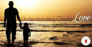 Understnading God's love